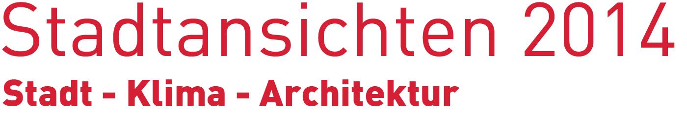 Stadtansichten-2014-Stadt-Klima-Architektur